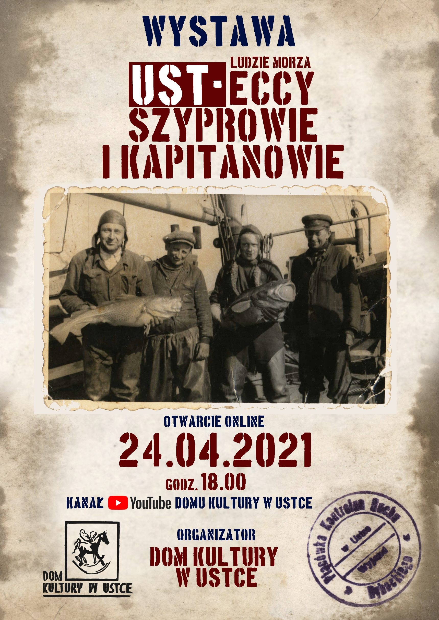 plakat: w centrum czterech rybaków ze starej fotografii i informacje o wystawie